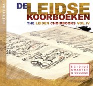 The Leiden Choirbooks - Vol. IV cover