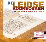 The Leiden Choirbooks - Vol. I cover
